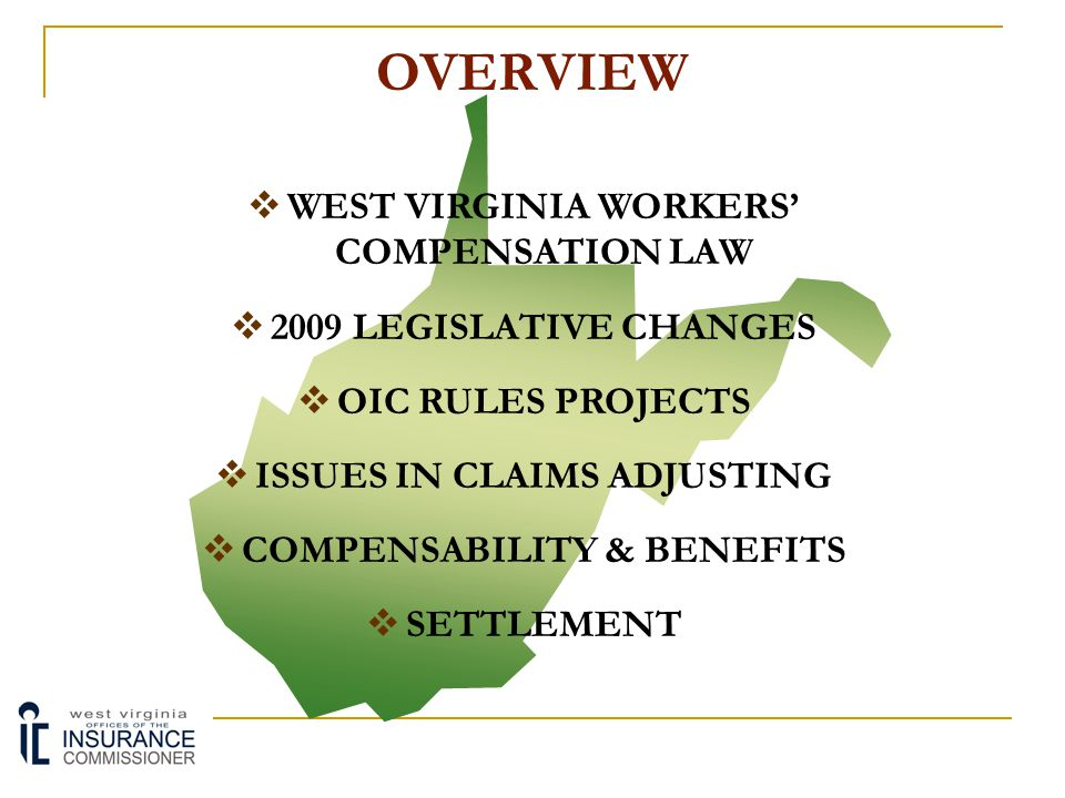 OVERVIEW WEST VIRGINIA WORKERS' COMPENSATION LAW