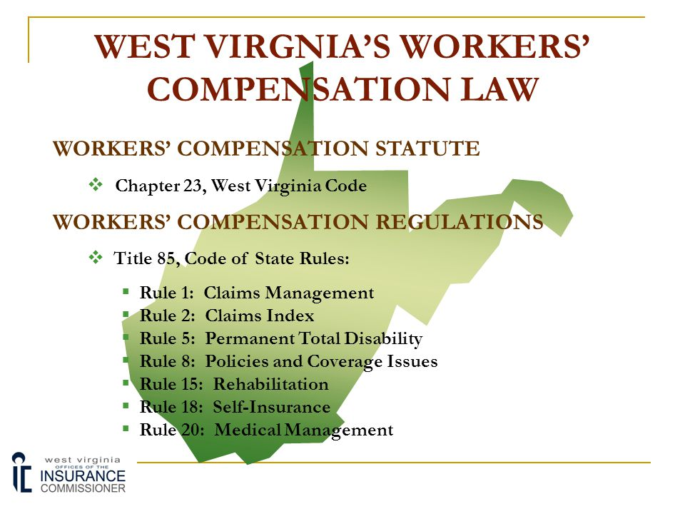 WEST VIRGNIA'S WORKERS' COMPENSATION LAW
