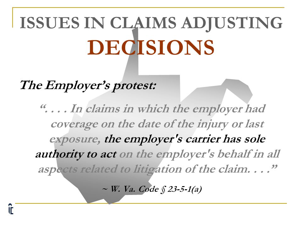 ISSUES IN CLAIMS ADJUSTING DECISIONS