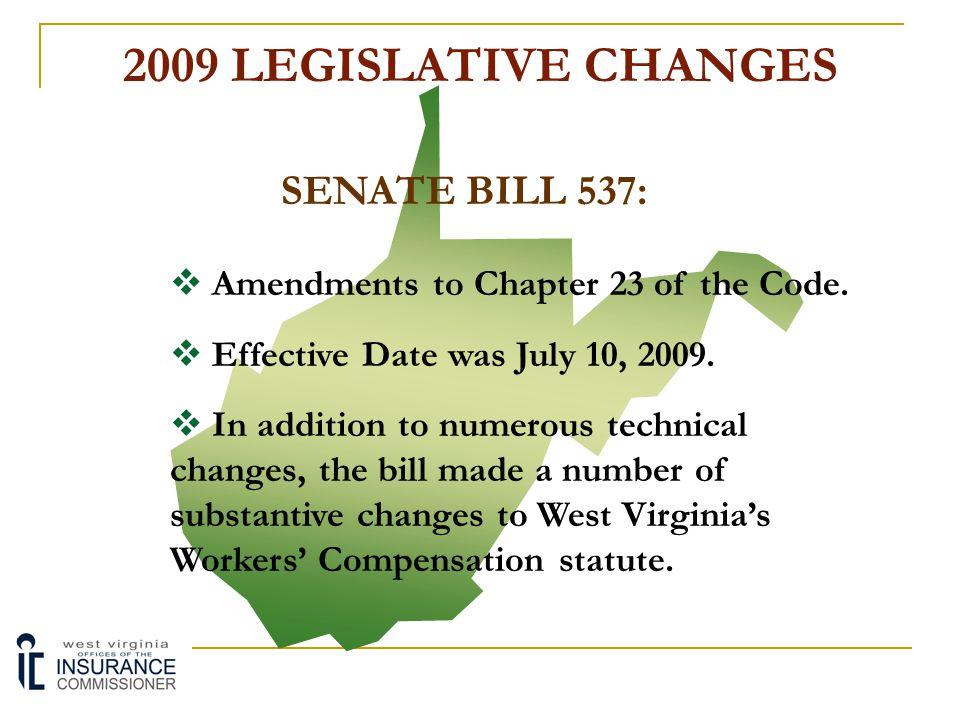 2009 LEGISLATIVE CHANGES SENATE BILL 537: