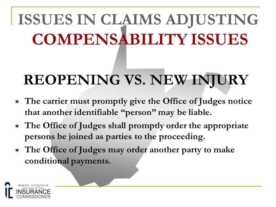 ISSUES IN CLAIMS ADJUSTING COMPENSABILITY ISSUES
