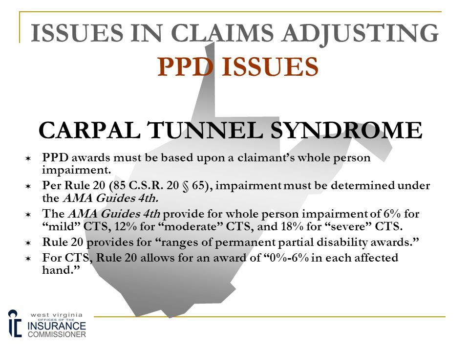 ISSUES IN CLAIMS ADJUSTING PPD ISSUES
