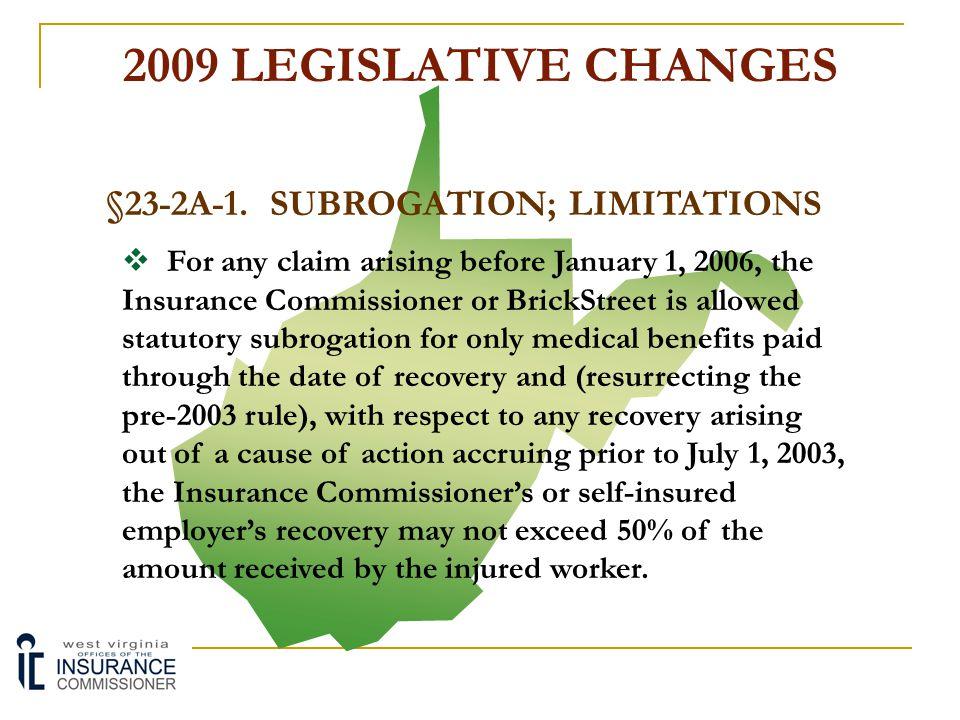 §23-2A-1. SUBROGATION; LIMITATIONS