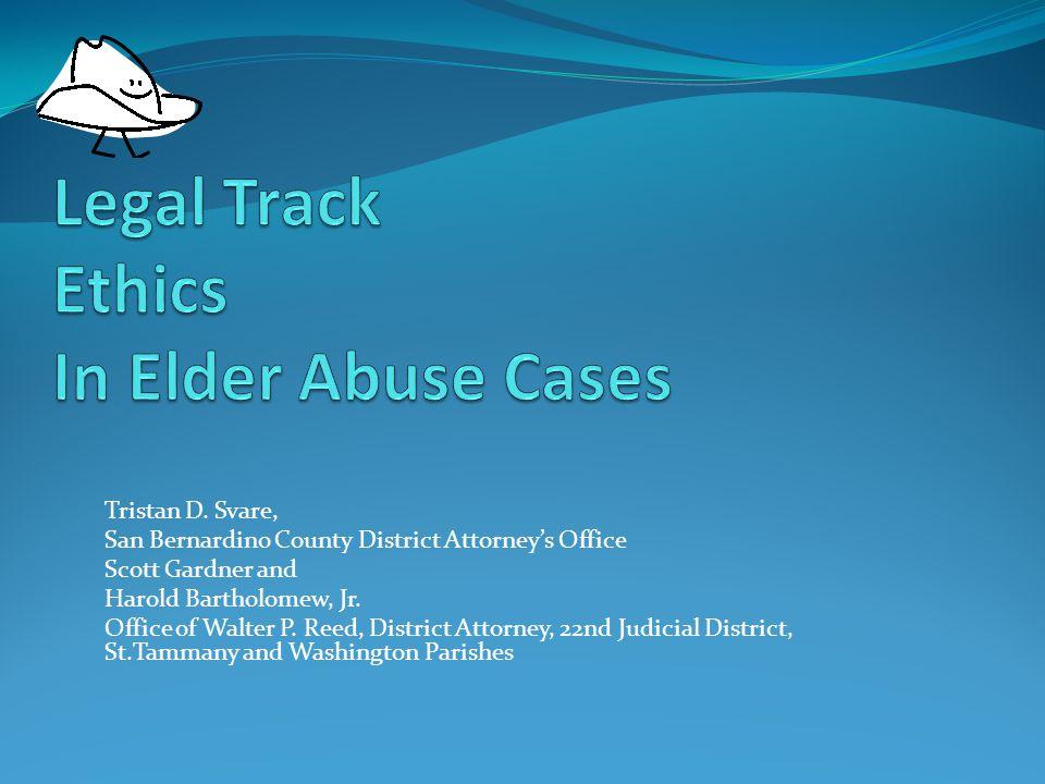 Legal Track Ethics In Elder Abuse Cases