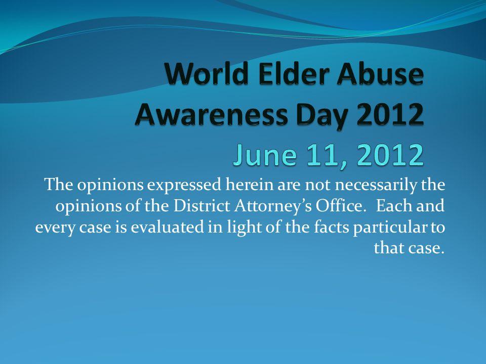 World Elder Abuse Awareness Day 2012 June 11, 2012
