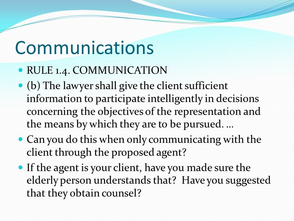 Communications RULE 1.4. COMMUNICATION