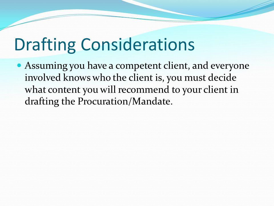 Drafting Considerations