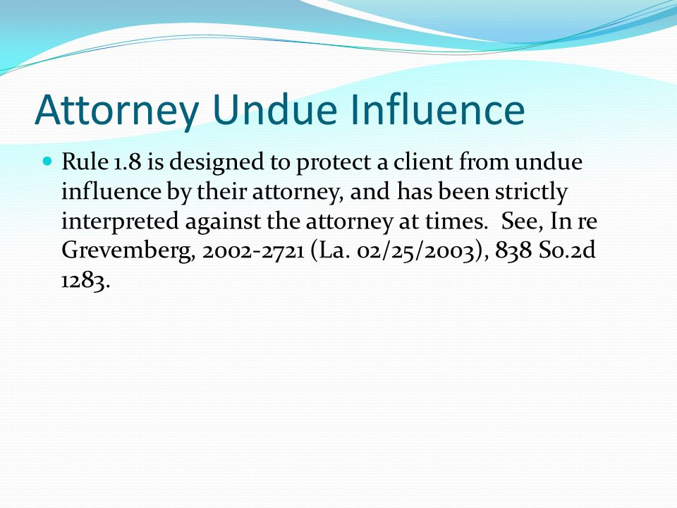 Attorney Undue Influence