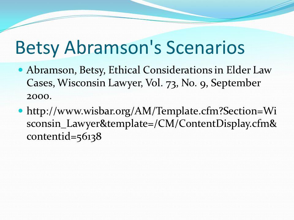 Betsy Abramson s Scenarios