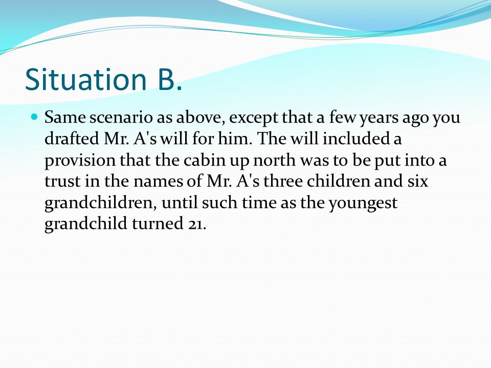 Situation B.