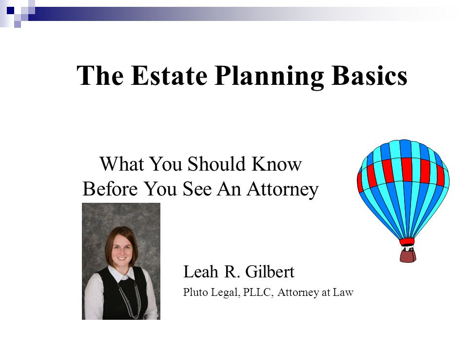 The Estate Planning Basics