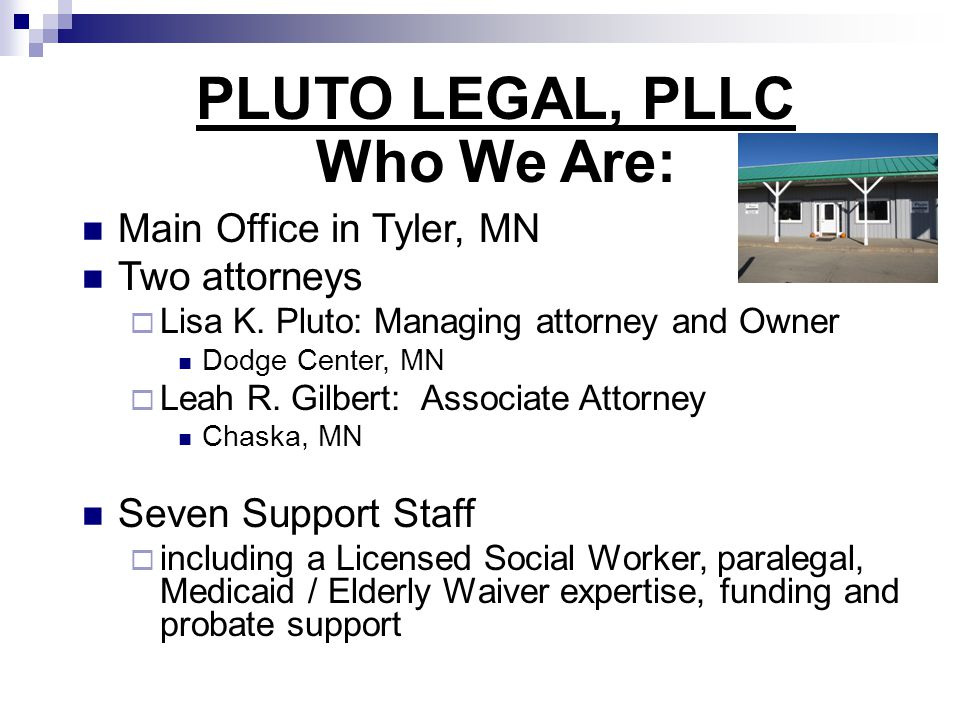 PLUTO LEGAL, PLLC Who We Are: