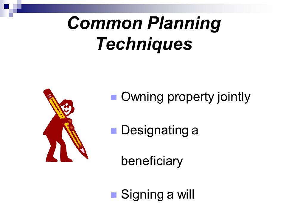 Common Planning Techniques