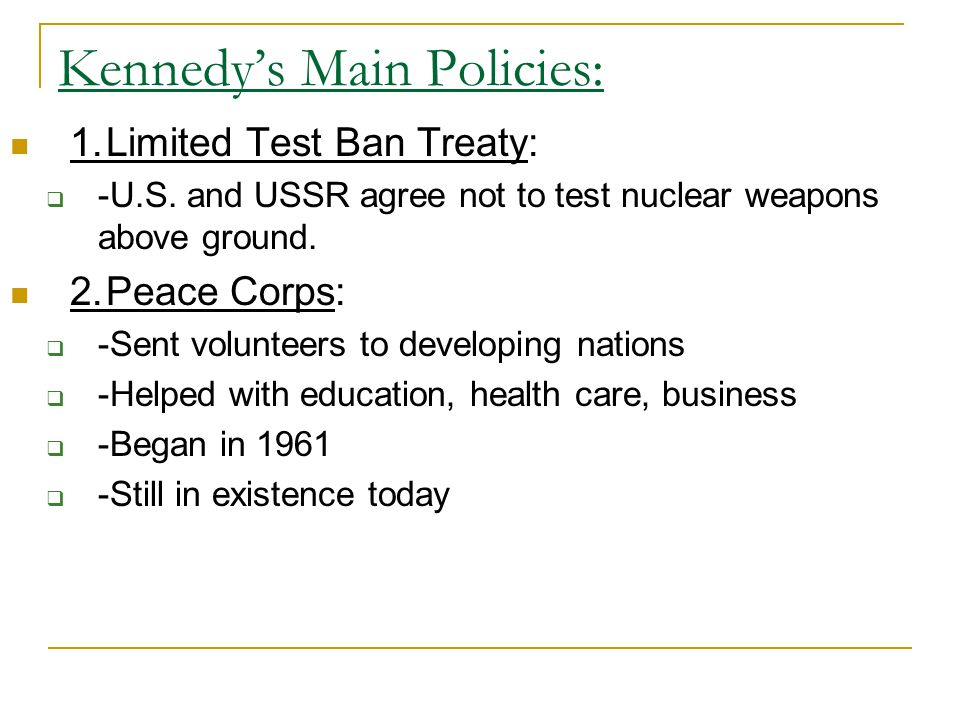 Kennedy's Main Policies: