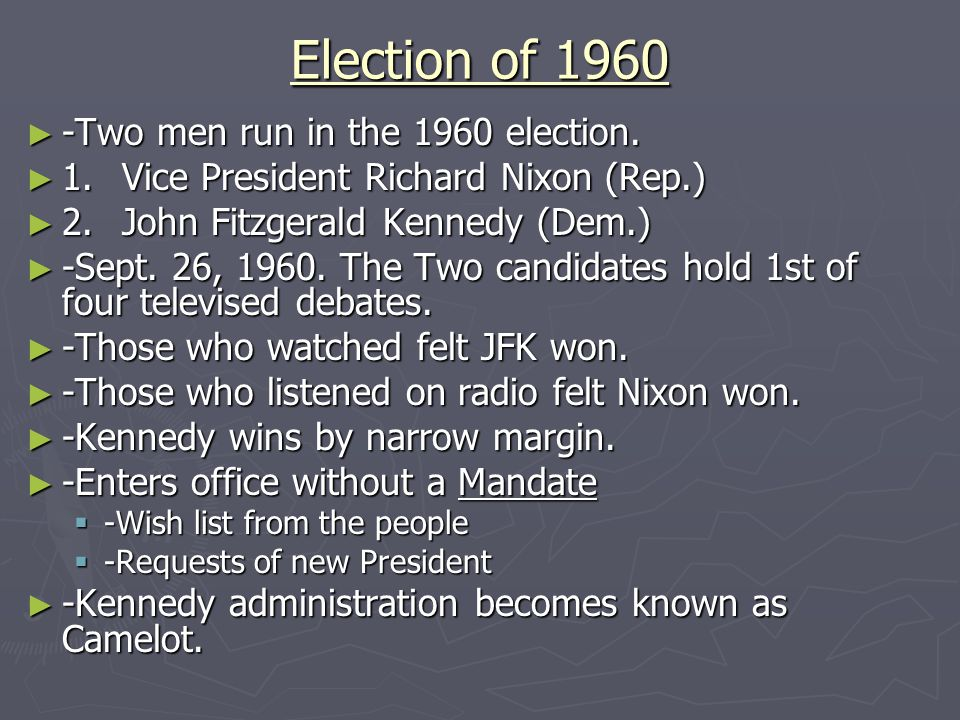 Election of 1960 -Two men run in the 1960 election.