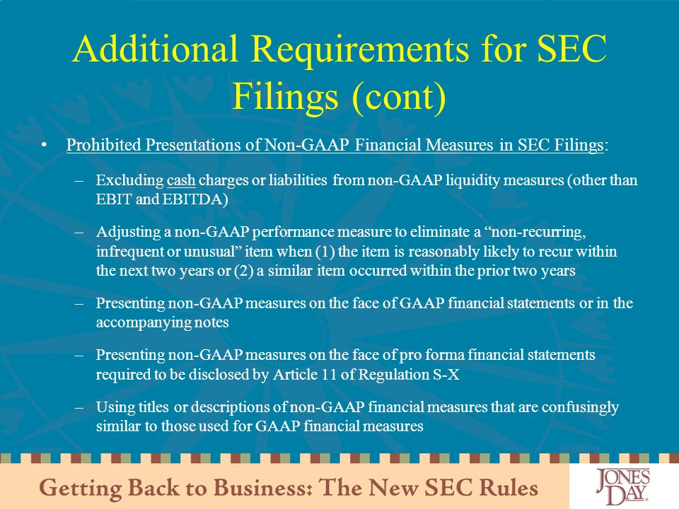 Additional Requirements for SEC Filings (cont)