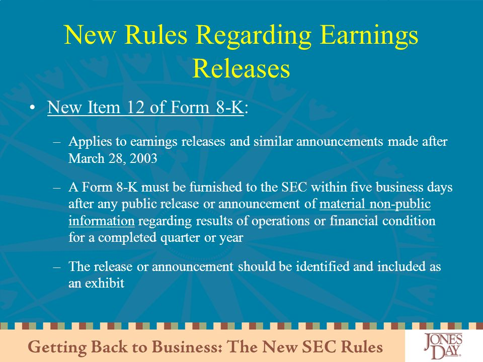 New Rules Regarding Earnings Releases