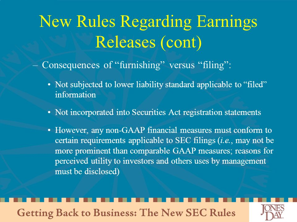 New Rules Regarding Earnings Releases (cont)