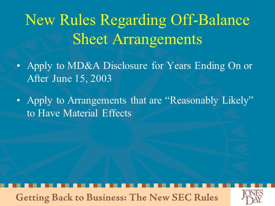 New Rules Regarding Off-Balance Sheet Arrangements