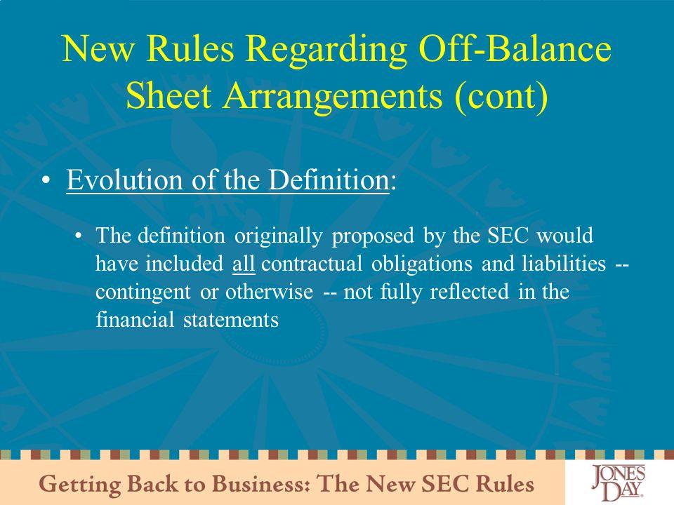New Rules Regarding Off-Balance Sheet Arrangements (cont)