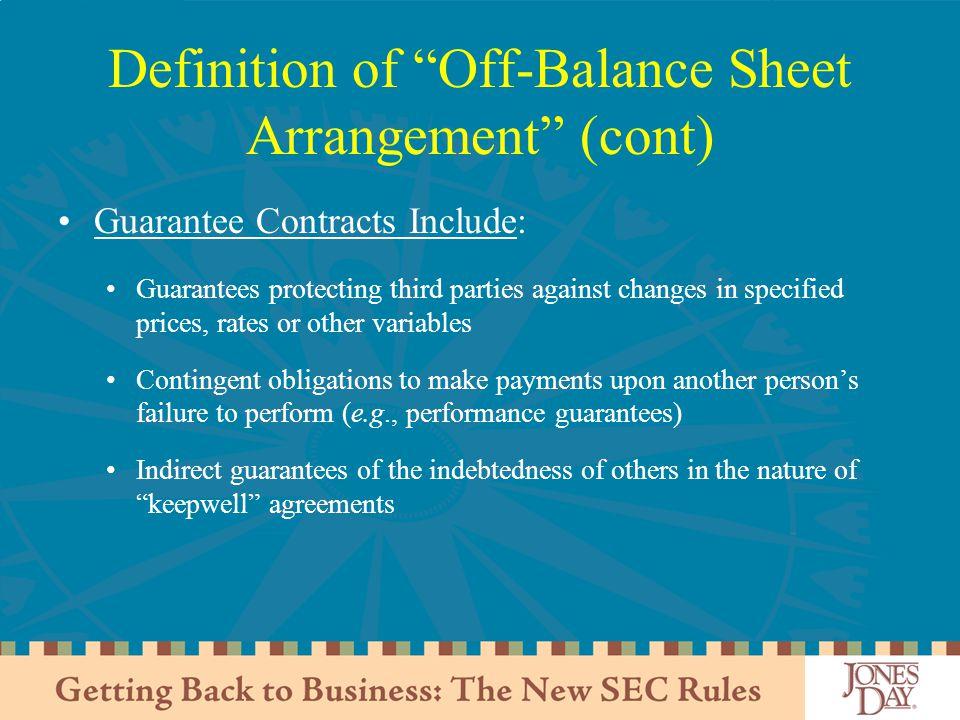 Definition of Off-Balance Sheet Arrangement (cont)