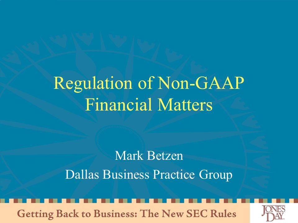 Regulation of Non-GAAP Financial Matters