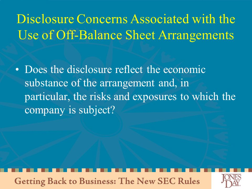 Disclosure Concerns Associated with the Use of Off-Balance Sheet Arrangements