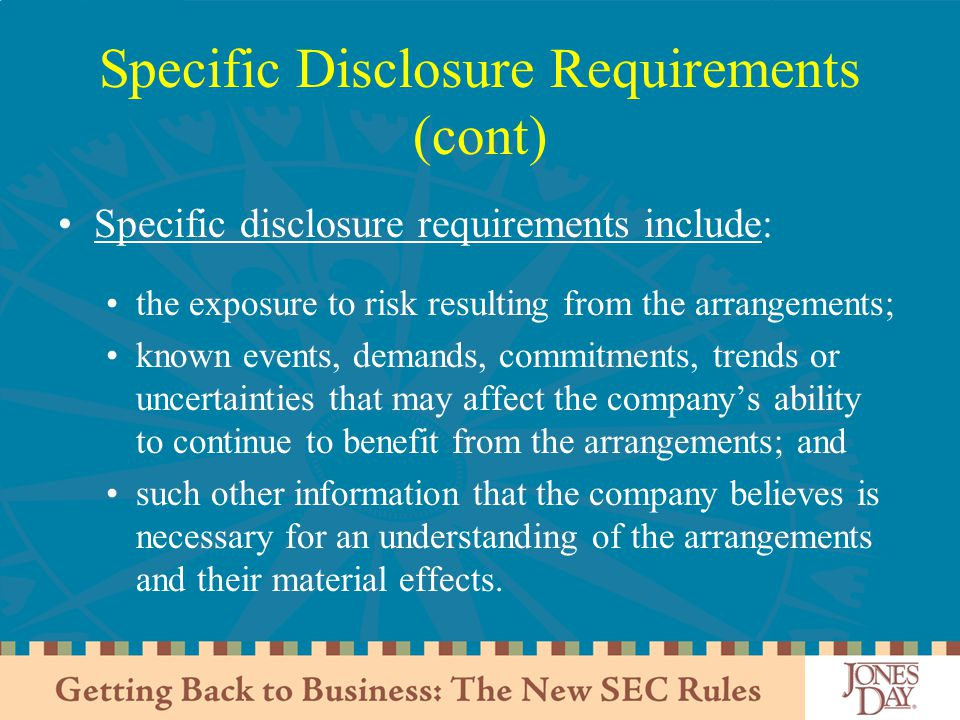 Specific Disclosure Requirements (cont)