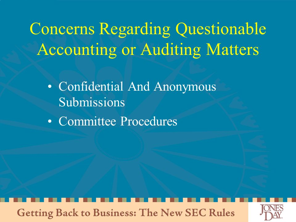 Concerns Regarding Questionable Accounting or Auditing Matters