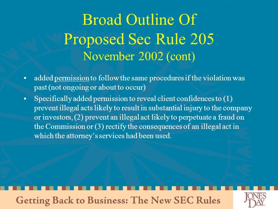 Broad Outline Of Proposed Sec Rule 205 November 2002 (cont)