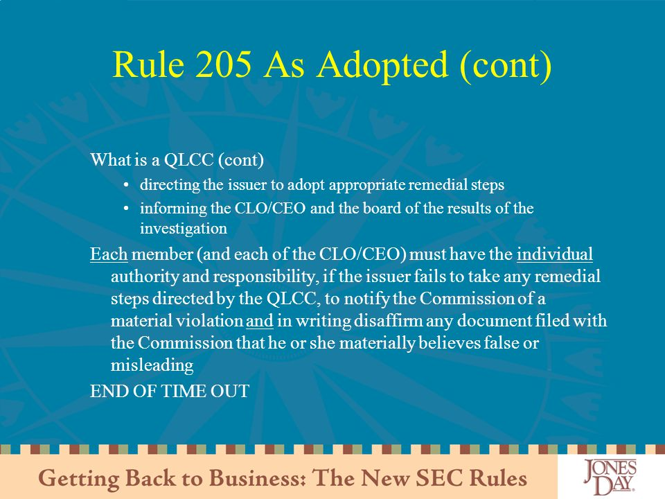 Rule 205 As Adopted (cont) What is a QLCC (cont)