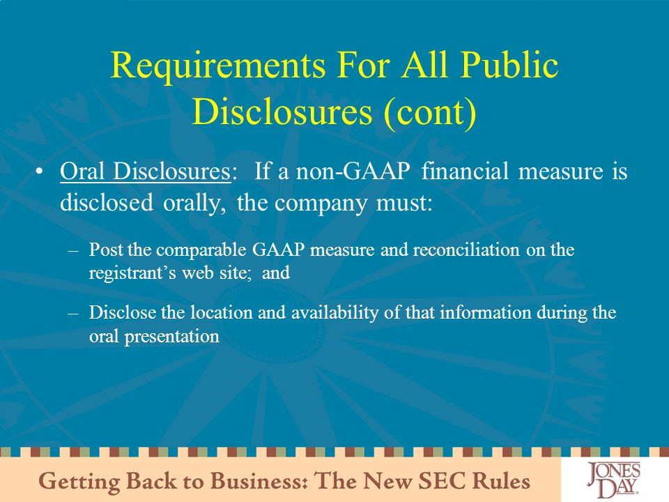 Requirements For All Public Disclosures (cont)