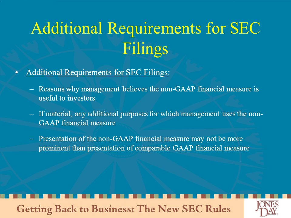 Additional Requirements for SEC Filings