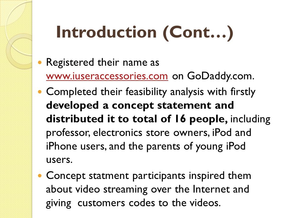 Introduction (Cont…) Registered their name as www.iuseraccessories.com on GoDaddy.com.