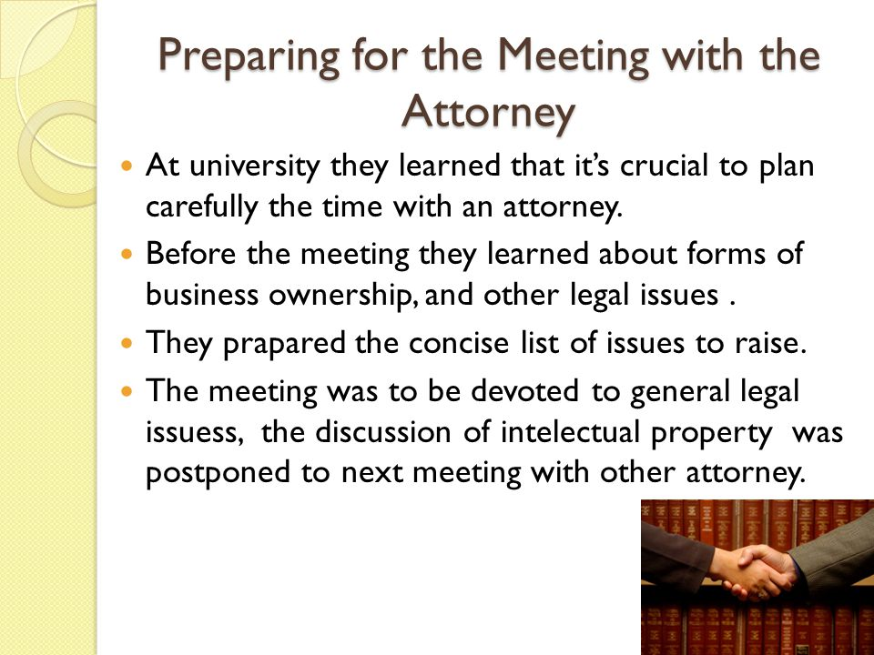 Preparing for the Meeting with the Attorney