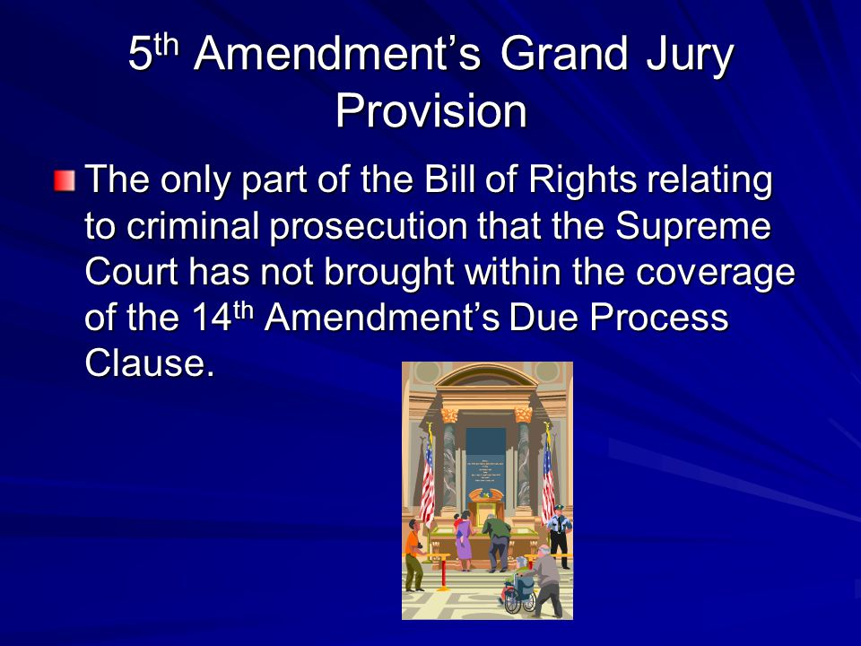 5th Amendment's Grand Jury Provision