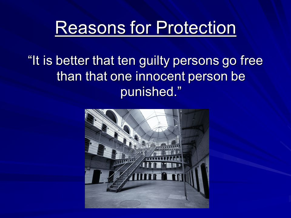 Reasons for Protection