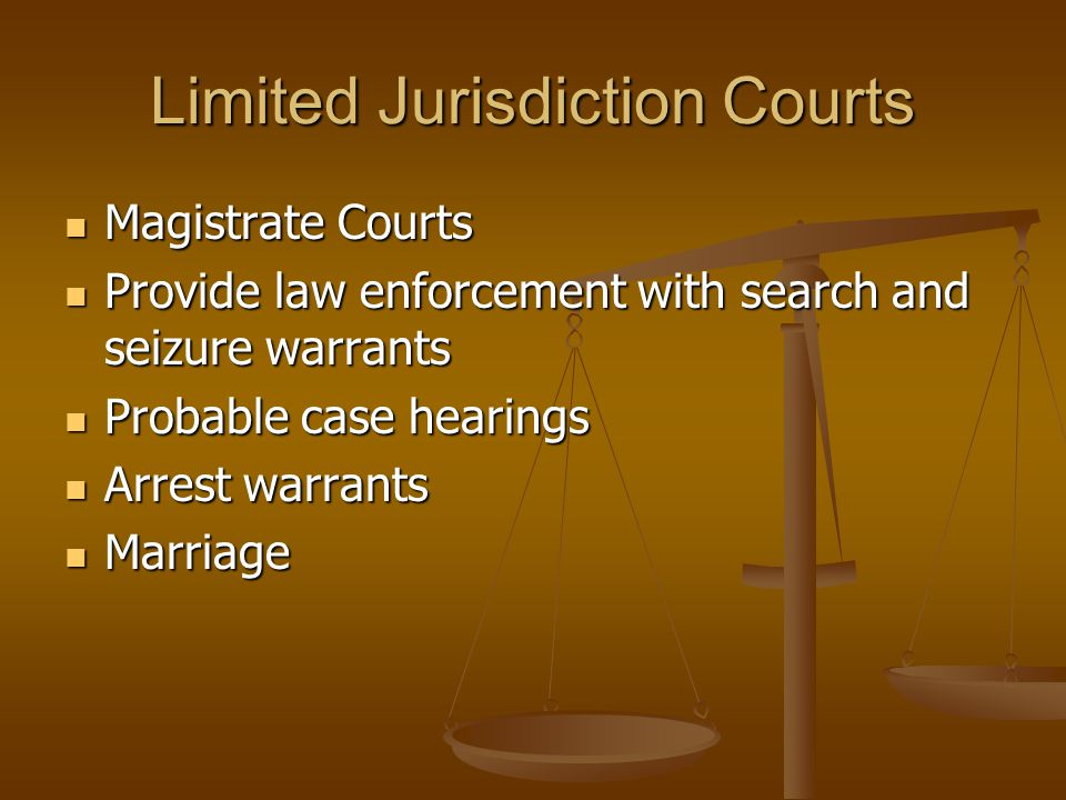 Limited Jurisdiction Courts