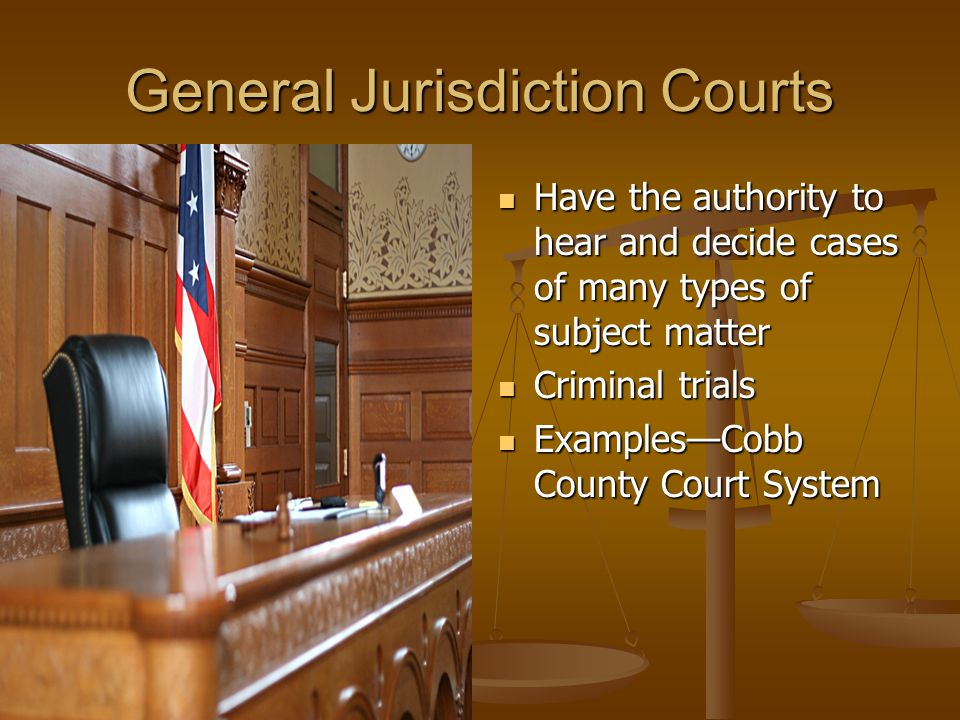 General Jurisdiction Courts