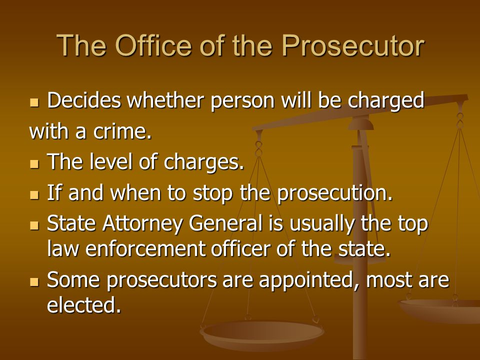 The Office of the Prosecutor