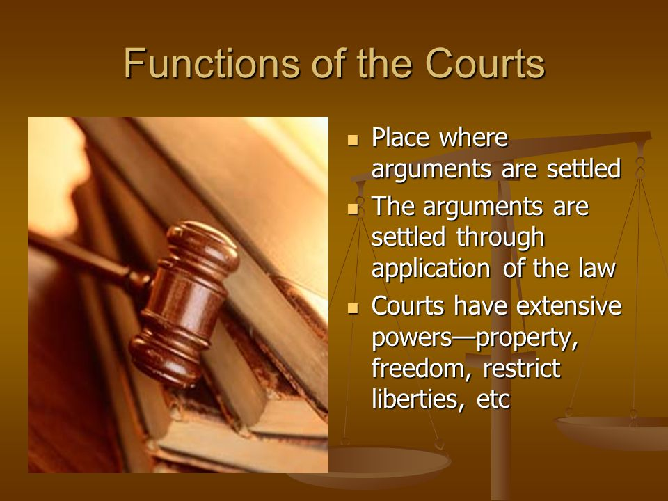 Functions of the Courts