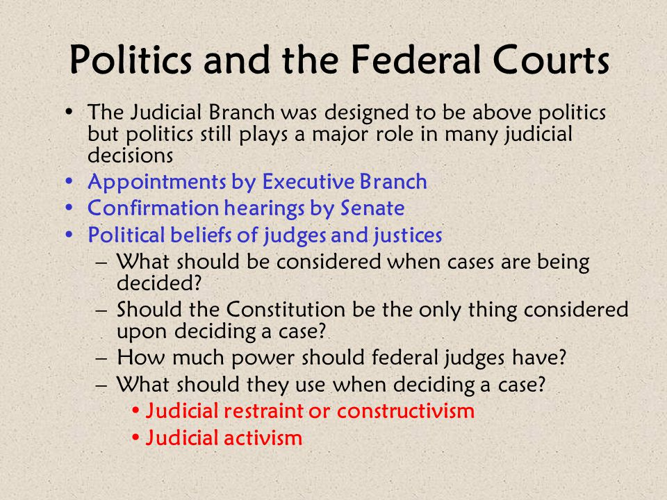 Politics and the Federal Courts
