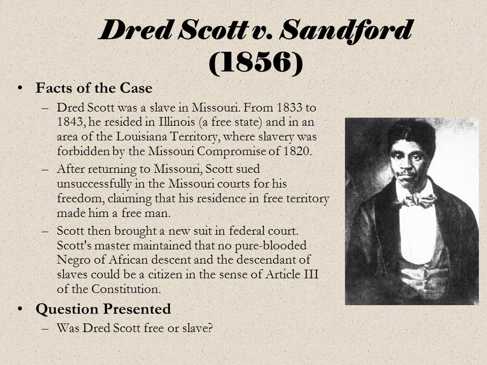 Dred Scott v. Sandford (1856)
