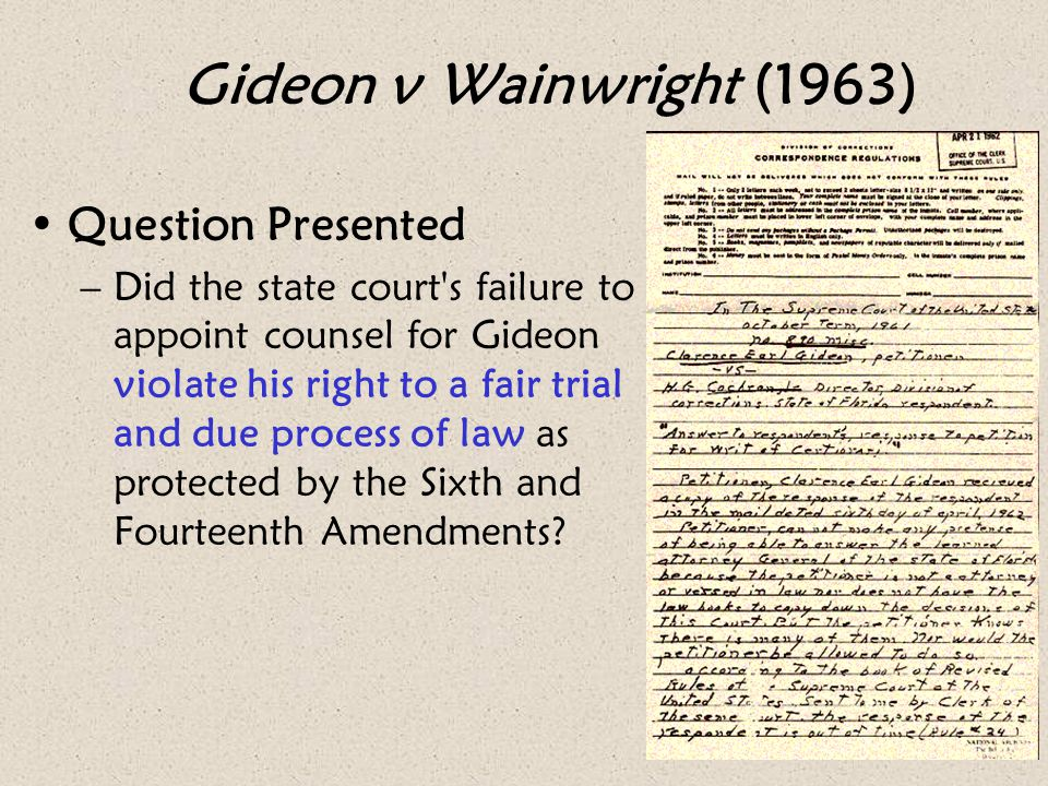 Gideon v Wainwright (1963) Question Presented