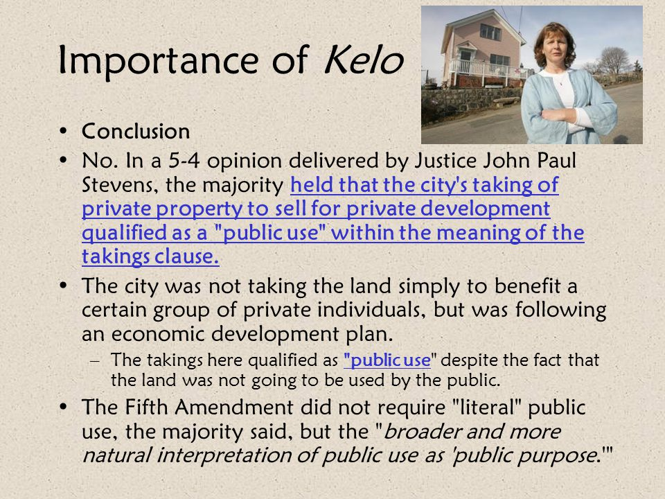 Importance of Kelo Conclusion