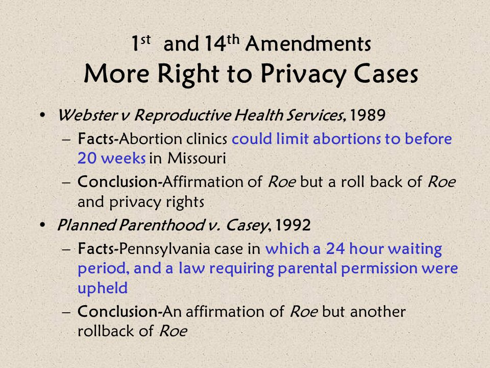 1st and 14th Amendments More Right to Privacy Cases