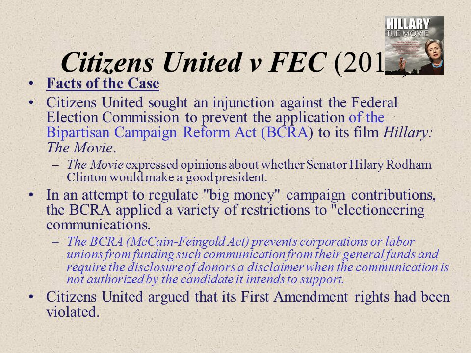 Citizens United v FEC (2010)
