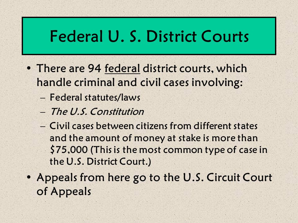 Federal U. S. District Courts