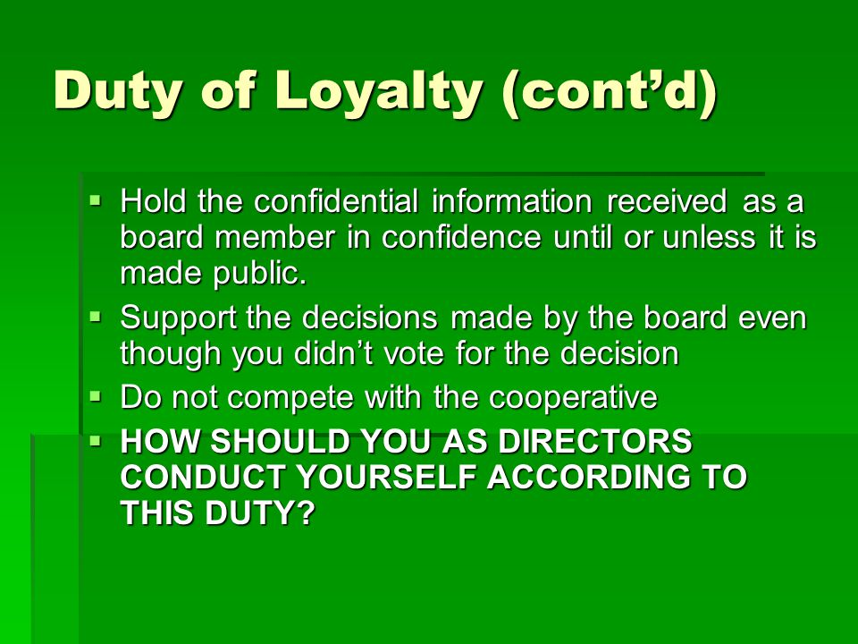 Duty of Loyalty (cont'd)