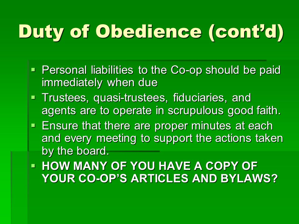 Duty of Obedience (cont'd)